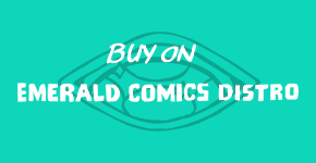 Buy on Emerald Comics Distro